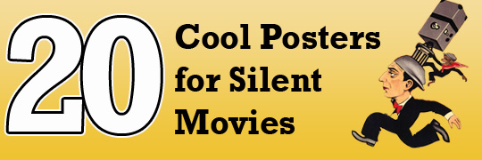 20 cool posters for silent movies. Black Bedroom Furniture Sets. Home Design Ideas