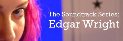 EdgarWright_SoundtrackSeries