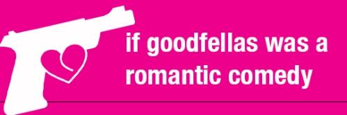 Goodfellas_RomCom_Header